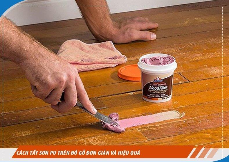 Cách tẩy sơn PU trên đồ gỗ cực dễ mà hiệu quả